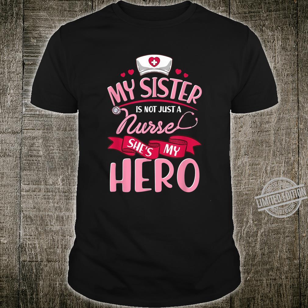Krankenschwester Familie Passende My Sister is Hero Shirt