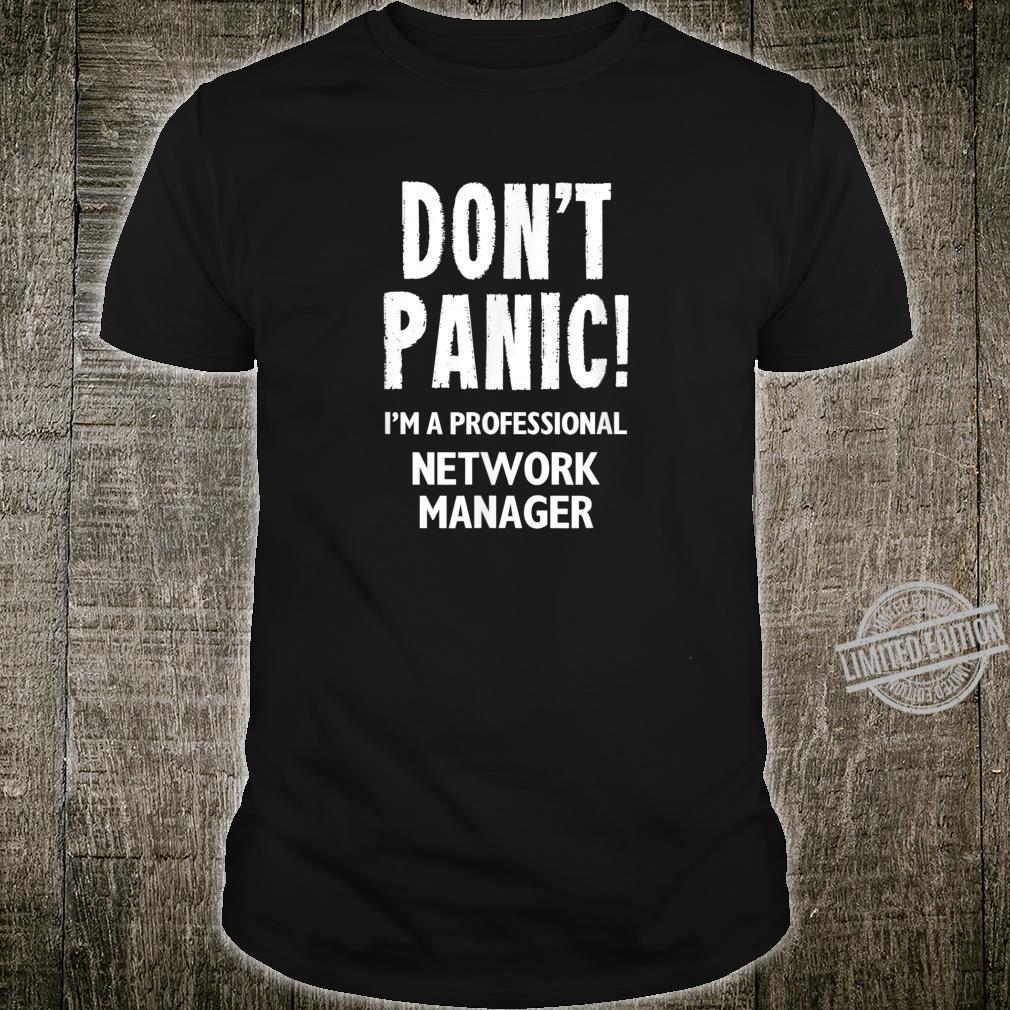 Network Manager Shirt