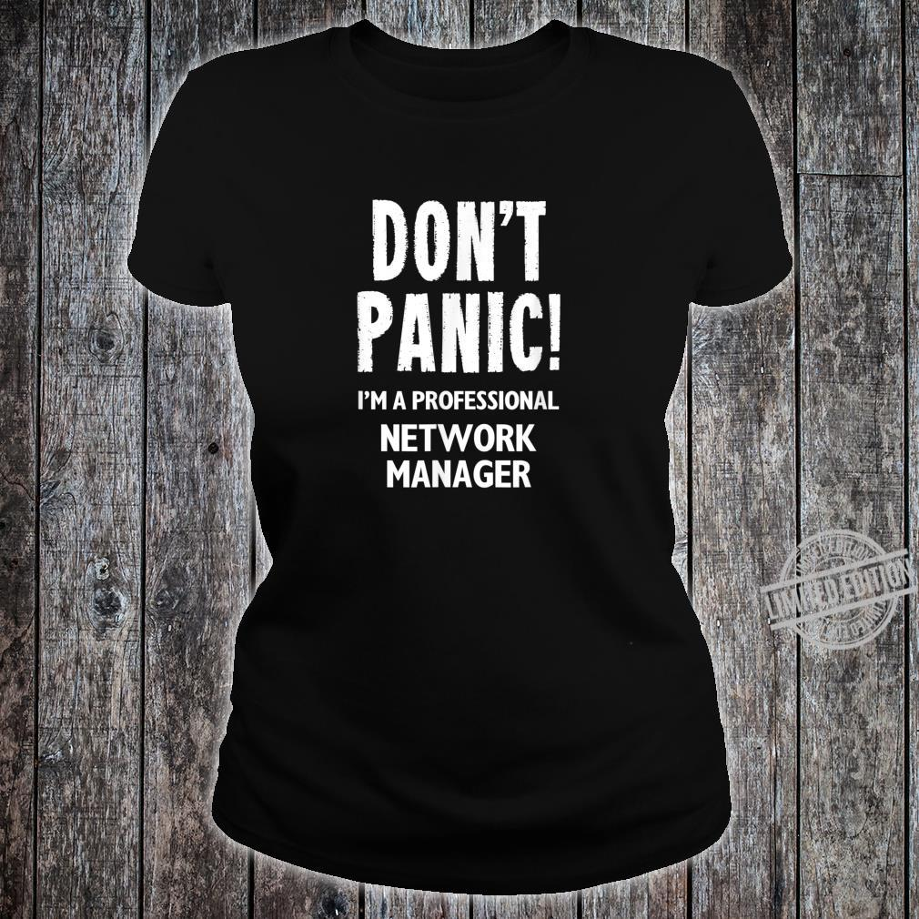 Network Manager Shirt ladies tee