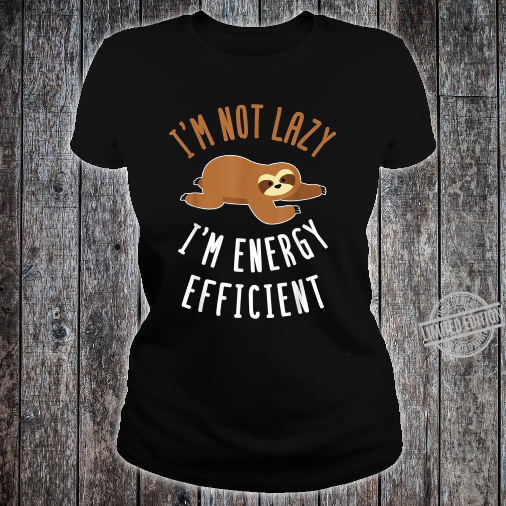 Nicht faul sondern Energie sparend Faultier Design Shirt ladies tee