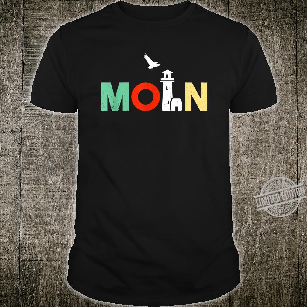 Norddeutsch Norddeutschland Norddeutscher Moin Geschenk Shirt