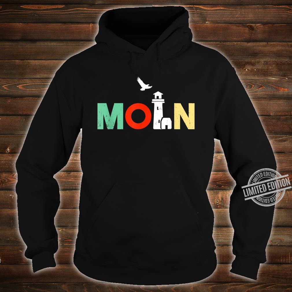 Norddeutsch Norddeutschland Norddeutscher Moin Geschenk Shirt hoodie
