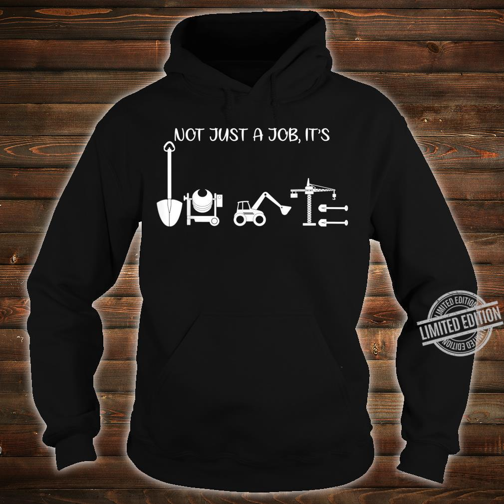 Not Just A Job It's Love Architect Shirt hoodie