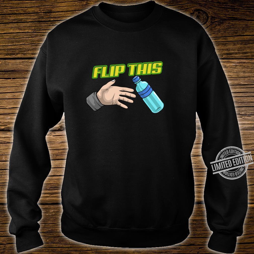 Water Bottle Flip Spiel Flasche Flaschensalto Challenge Shirt sweater